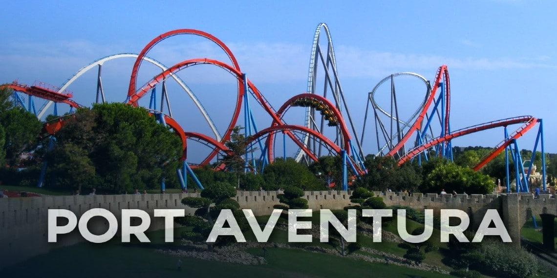 Parcs d'attraction : Découvrir Port Aventura